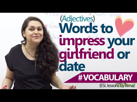 English lessons - Words to impress your girlfriend or date. (Learn English Vocabulary)