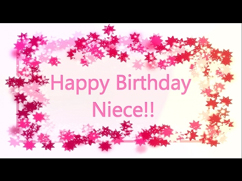 Sweet And Cute Birthday Wish To Niece Video Greetings Wishes With Music Free Download In MP4 MP3