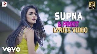 G Preet - Supna | Shayar Album| Lyrics Video