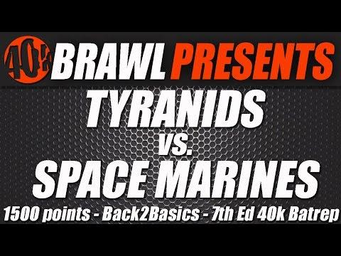 40k Brawl! Ultramarines Vs Tyranids 1500 pts B2B Batrep