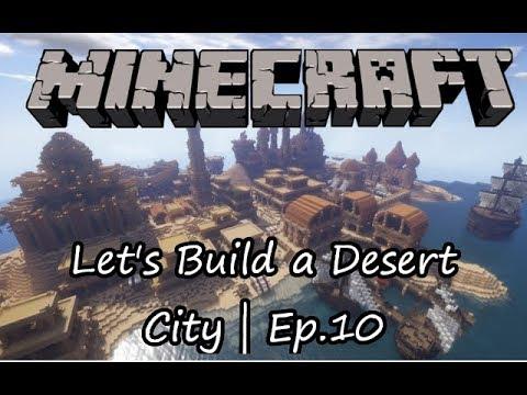 Minecraft Let's Build: A Desert City   Ep. 10 - Roads & Barracks