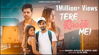 Tere Raaste Mei | Shriya Jain | Danish Alfaaz | Oye It's Prank | Nita Shilimkar | Latest Hindi Song