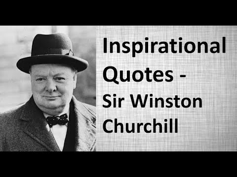 Top 25 - Famous Quotes  of Sir Winston Churchill