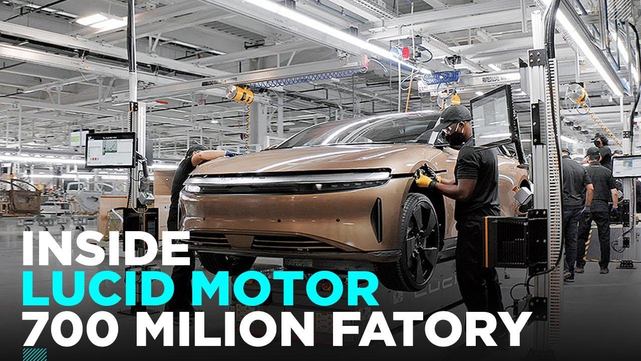 Inside Lucid Motors' $700 Million Factory