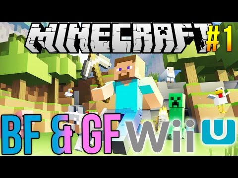 Minecraft Wii U - BF & GF Series: Ep 1. How NOT to Build Your First House!