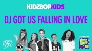 KIDZ BOP Kids - DJ Got Us Falling in Love (KIDZ BOP 19)