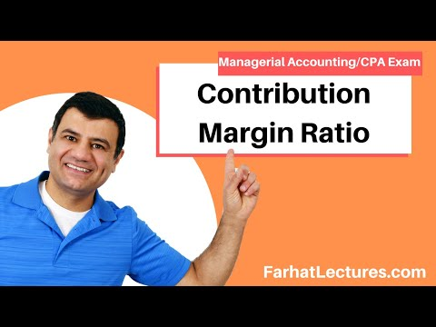 Contribution Margin Ratio | Managerial Accounting | CMA Exam | Ch 5 P 3