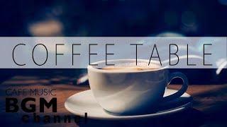 Bossa Nova + Jazz +  Latin Music - Relaxing Cafe Music For Work, Study - Background Music