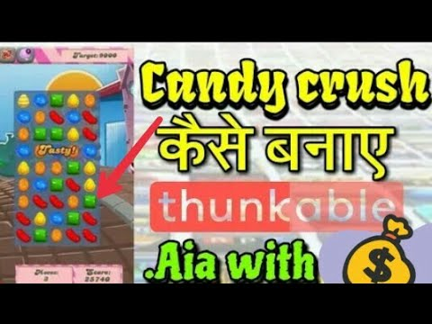 Free Candy Crush Earning 💰 Game .aia File Earn करो ll Thunkable ll Appy Builder ll Makeroid ll