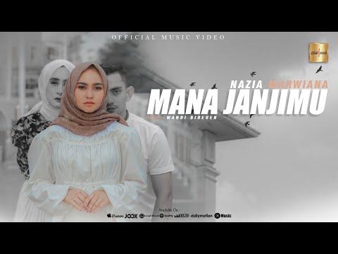 Download Lagu Nazia Marwiana Mana Janjimu Mp3
