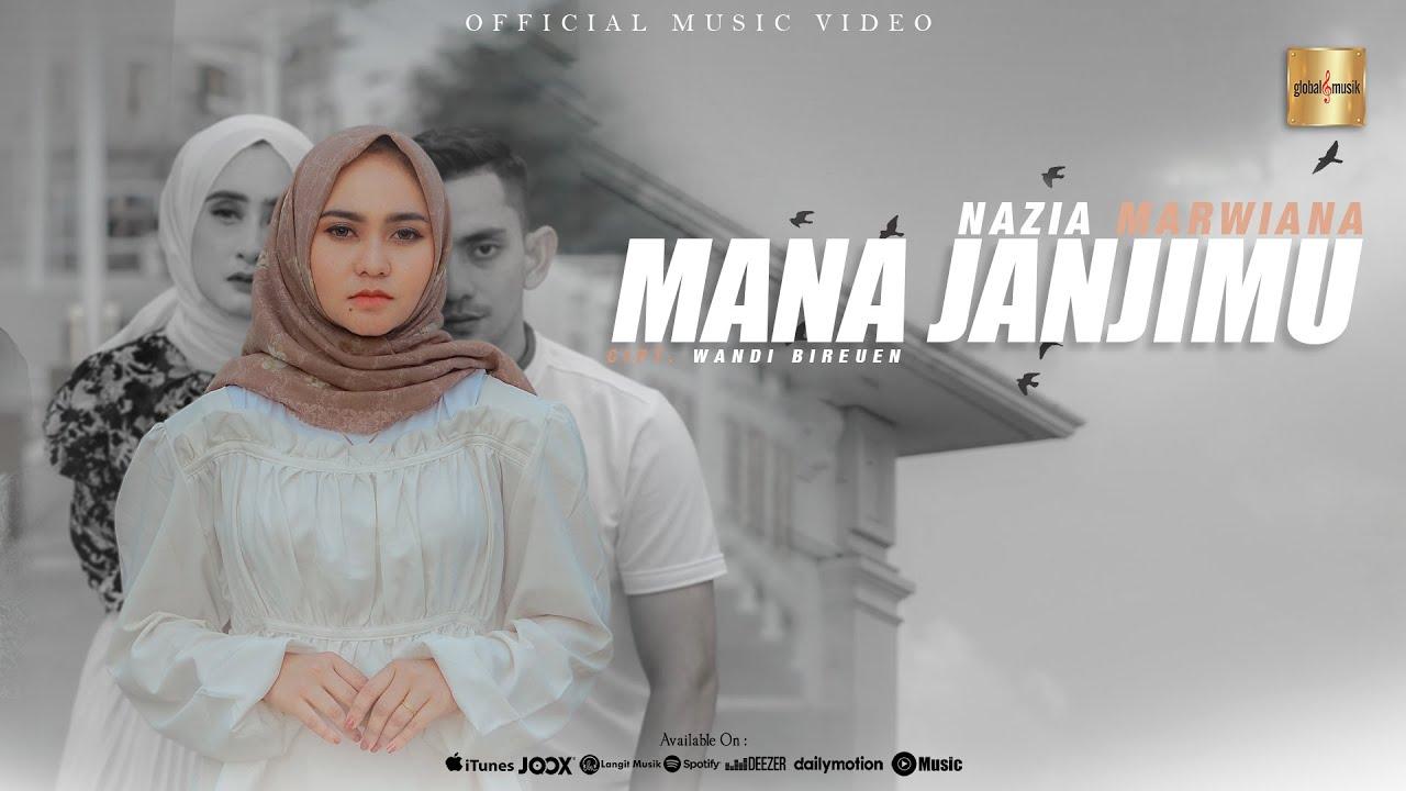 Mana Janjimu - Nazia Marwiana