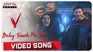 Baby Touch Me Now Video Song | V Songs | Nani, Sudheer Babu | Amit Trivedi