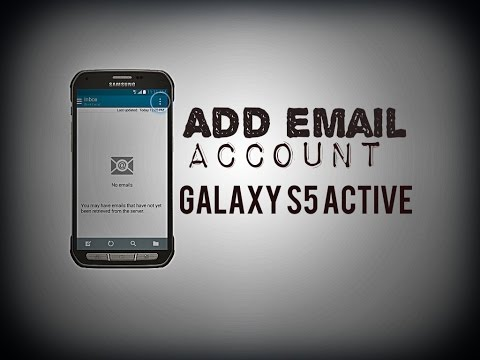 How to add an email account on Samsung Galaxy S5 Active