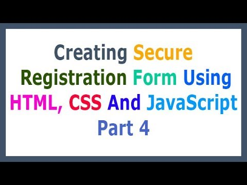 Creating Secure Registration Form Using HTML, CSS And JS Part 4 Creating Signup & Login Section