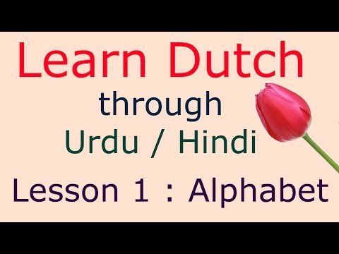 Dutch alphabet & pronunciation , lesson 1, learn Dutch through Hindi Urdu