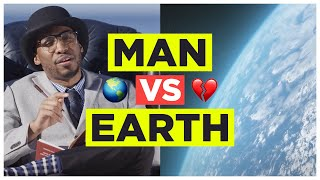 "Who Do You Think Will Win?  To DIRECTLY Fight the Destruction and Stand For Trees go to: http://www.standfortrees.org/manvsearth  Sign up for my Motivational Mailing List and Newsletter http://princeea.com/exclusive  Audio only version here: https://soundcloud.com/prince-ea/3-seconds-earth-vs-mankind-prince-ea  Written and Performed by: @PrinceEa  Shot and Edited by the Incredible Change for Balance http://www.changeforbalance.com/ https://www.facebook.com/ChangeForBalance/?fref=ts https://www.instagram.com/changeforbalance/  Motion Graphics and Animations by the phenomenal Neon byte  https://www.facebook.com/Neonbyte-382305275259022/?fref=ts  Directed by Spencer Sharp https://www.facebook.com/dispencery/?fref=ts  PSA Shot by Brandon Sloan https://www.facebook.com/brandonsloanstl/?fref=ts  Music by: René Osmanczyk   Special Thanks to  TJOP  https://www.youtube.com/user/TheJourneyofPurpose  And Thanks to Travis Blakely, Ione Butler for input, guidance and assistance  02:32 Shot from Bubbles and Bella Dr. Bhagavan ""doc"" Antle Director RareSpeciesFund.org MyrtleBeachSafari.com PO Box 31210 Myrtle Beach SC 29588 Miami FL @Jungle Island  Prince EA http://www.facebook.com/princeea http://www.twitter.com/PrinceEa // @PrinceEa http://www.princeea.com http://princeea.tumblr.com"