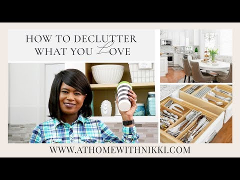 HOW TO DECLUTTER THE THINGS YOU LOVE | HOME ORGANIZING TIPS