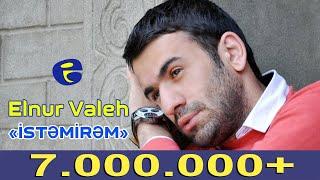Elnur Valeh - İstemirem 2014 | Эльнур Валех - Истемирем