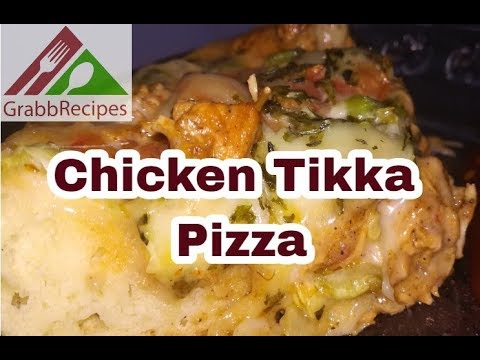 Chicken Tikka Pizza without oven /Chicken Tika Pizza in Pan by Grabb Recipes - Tasty & Tried Recipes