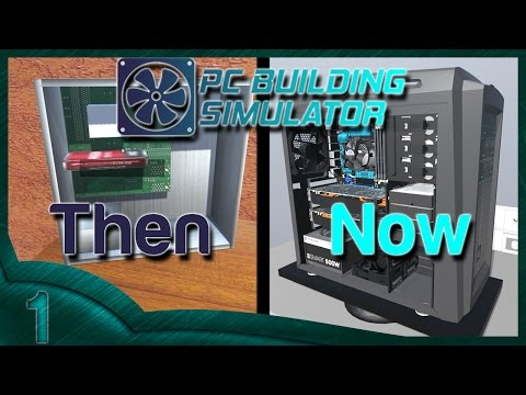 Reviewing - PC Building Simulator - First impressions
