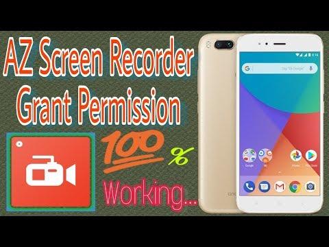 Xiaomi Mi A1 AZ Screen Recorder Grant Permission Problems Fix for Android smartphone😀😀😀😀😀😀😀