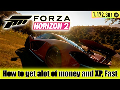 Forza Horizon 2 - HOW TO GET ALOT OF CREDITS AND XP FAST!
