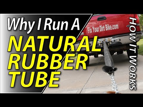 Why I Use A Natural Rubber Tube On My Dirt Bike | Fix Your Dirt Bike.com