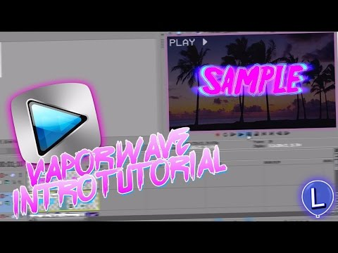 How to make a Vaporwave Intro! (Sony Vegas) [Tutorial]