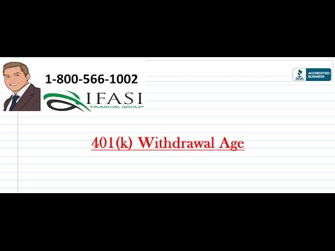 401k Withdrawal Age Benefits