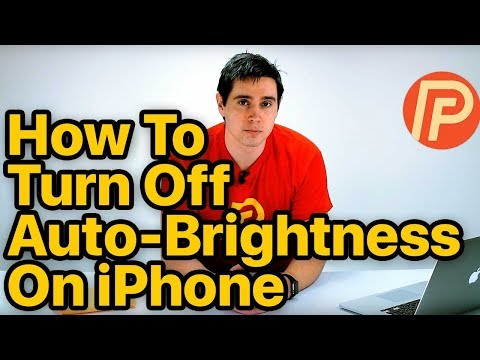 How To Turn Off Auto-Brightness On iPhone