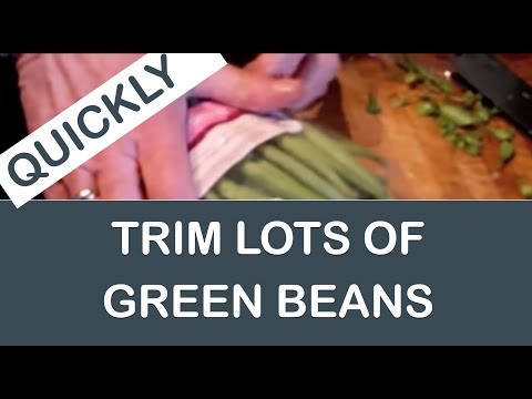 How to trim fine green beans quickly
