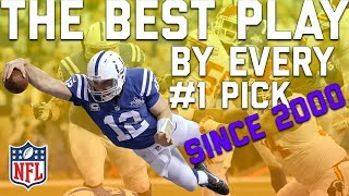 The Best Play by Every #1 Overall Pick Since 2000   NFL Highlights