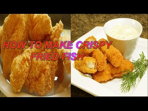 HOW TO MAKE CRISPY FRIED FISH | Crispy Fish and Chips Recipe / World of Flavor