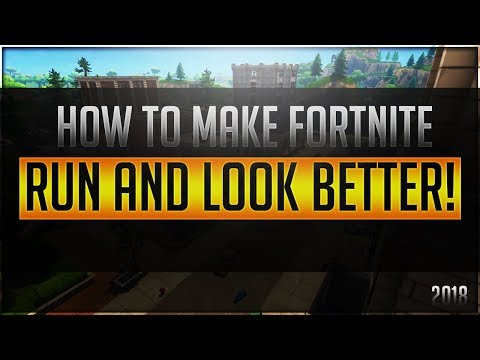 HOW TO MAKE FORTNITE RUN AND LOOK BETTER! (30+ FPS BOOST)