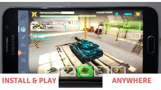 Install & Play Tanki Online Mobile From Anywhere In The World | Ahad99 Tv |