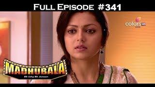Madhubala - Full Episode 341 - With English Subtitles