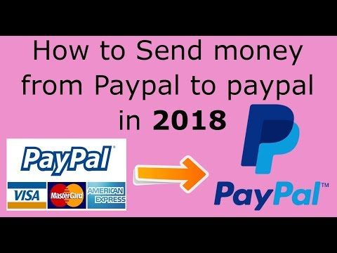 how to send money from paypal to paypal in 2018