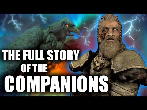 Skyrim - The Full Story of the Companions - Elder Scrolls Lore