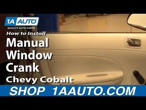 How To Install Replace Manual Window Crank Chevy Cobalt 1AAuto.com