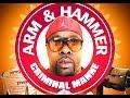 Criminal Manne Hard Pushing Dope Arm Hammer