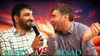RESAD DAGLI vs RUFET NASOSNU | MEZELI DEYISMELERI & MIRT KUPLETLER | ZOR ANLAR | MEYXANA SECMELERI