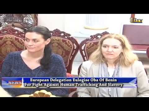 EU eulogise Benin Monarch for fight against human trafficking