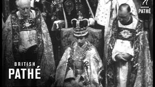The Coronation Of Her Majesty Queen Elizabeth - Part 2 (1953)