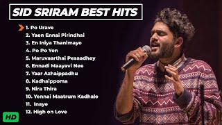 Sid Sriram Best Songs | Melody Hits |  Sid Sriram Songs Tamil