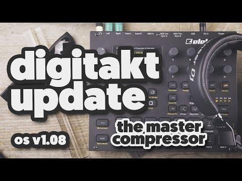 DIGITAKT UPDATE 1.08 (the master compressor)