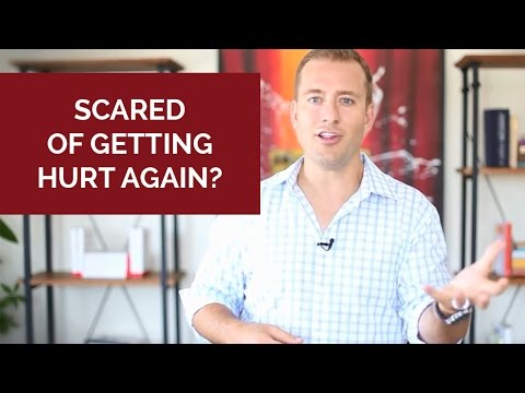 Scared of getting hurt again? Use this mindset...