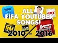 Copy of *** ALL FIFA YOUTUBER SONGS!! (KSI, MINIMINTER, W2S) FULL VERSION FIFA 17 HD