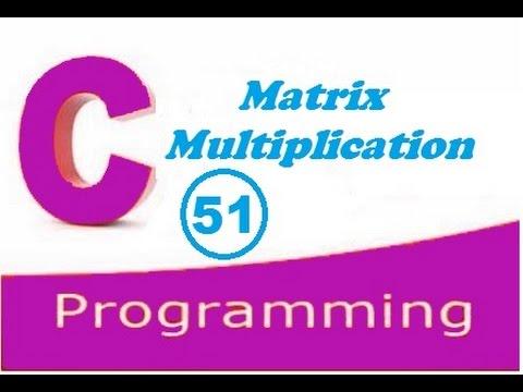 C programming video tutorial - Matrix multiplication