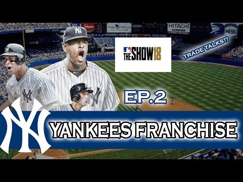 MLB 18 The Show Yankees Franchise EP.2 TRADE TALKS & BLOWOUT GAME