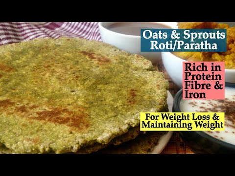Oats and Sprouts Roti/Paratha Recipe | How to make Healthy Oats & Sprouts Chapati | Quick Breakfast